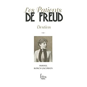 Les patients de Freud : Destins