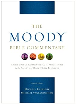 The Moody Bible Commentary: Michael A Rydelnik, Michael ...