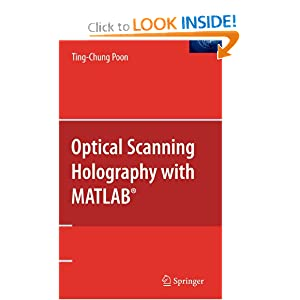 Optical Scanning Holography with MATLAB® Ting-Chung Poon