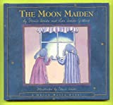 The Moon Maiden (A Dream Maker Story)
