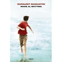 Mare al Mattino - Margaret Mazzantini