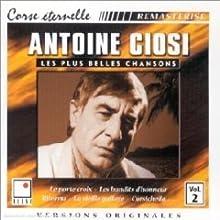 Antoine Ciosi - Vol. 2 of Les Plus Belles Chansons