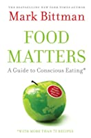 "Cover of ""Food Matters: A Guide to Consci..."