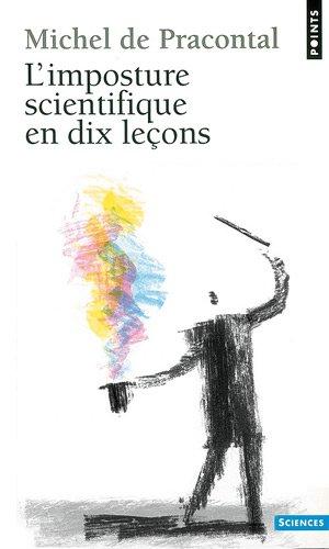 L'imposture scientifique en dix leçons - crédit : http://www.amazon.fr - http://goo.gl/mJJ9wE