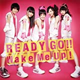 READY GO!!/Wake Me Up!