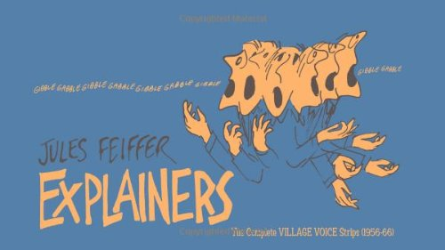 Explainers: The Complete Village Voice Strips (1956-1966), Jules Feiffer