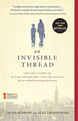 An Invisible Thread: The True Story of an...
