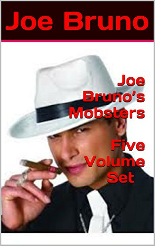 Joe Bruno's Mobsters - Five Volume Set