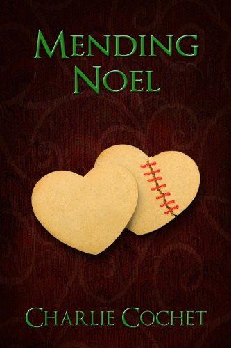 Mending Noel (North Pole City Tales Book 1)