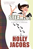 Steamed (A Maid in LA Mystery Book 1)