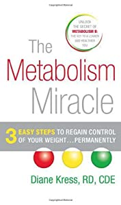 "Cover of ""The Metabolism Miracle: 3 Easy ..."