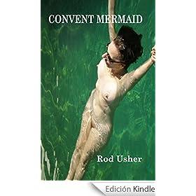 Convent Mermaid (English Edition)