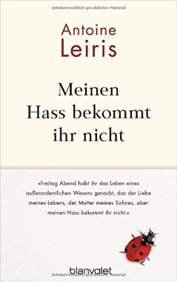 Antoine Leiris: Meinen Hass bekommt ihr nicht