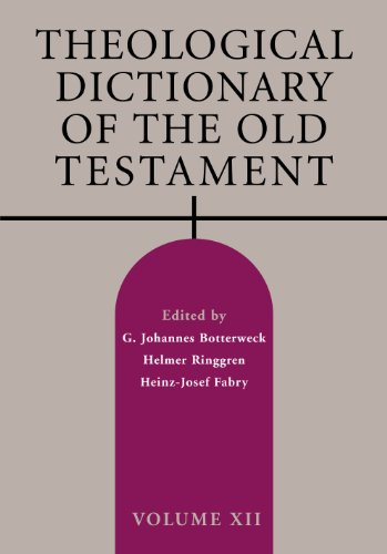 Theological Dictionary of the Old Testament, Volume XII: 12