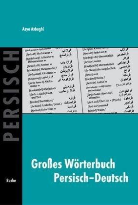 Grosses Wörterbuch Persisch-Deutsch