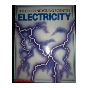 The Usborne Young Scientist Electricity
