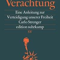 Zivilisierte Verachtung : eine Anleitung zur Verteidigung unserer Freiheit / Carlo Strenger
