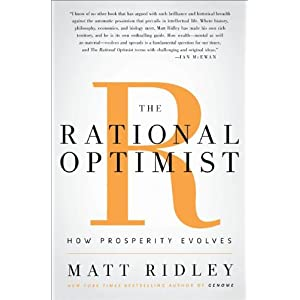 The Rational Optimist: How Prosperity Evolves