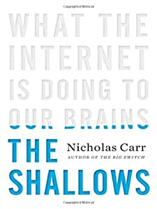 "Cover of ""The Shallows: What the Internet..."