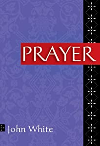 "Cover of ""Prayer (Ivp Booklets)"""