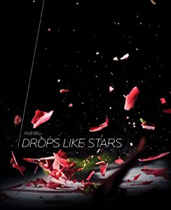 "Cover of ""Drops Like Stars: A Few Thought..."