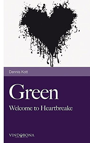 Green: Welcome to Heartbreake
