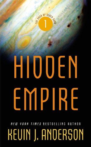 Hidden Empire (The Saga of Seven Suns), Kevin J. Anderson