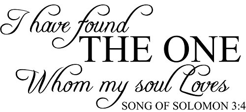 Download I have found THE ONE Whom my soul Loves Vinyl Wall Decal ...