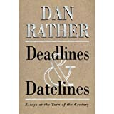Deadlines and Datelines (Hardcover)