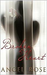 Broken Heart (The Broken Heart Series Book 1)