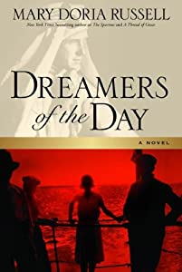 "Cover of ""Dreamers of the Day: A Novel"""