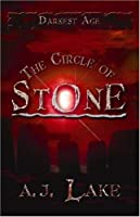 "Cover of ""The Circle of Stone: The Darkes..."