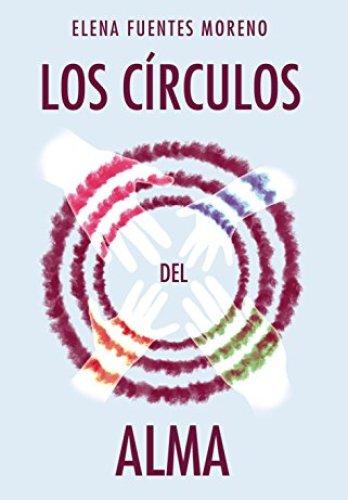 Los círculos del alma de Elena Fuentes Moreno