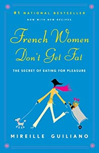 "Cover of ""French Women Don't Get Fat"""