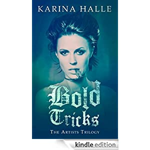 Bold Tricks (The Artists Trilogy 3)