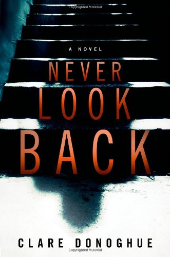 NEVER LOOK BACK hardcover