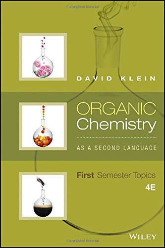 1119110661 – Organic Chemistry As a Second Language: First Semester Topics