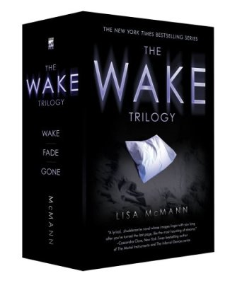 The Wake Trilogy: Wake; Fade; Gone by Lisa McMann