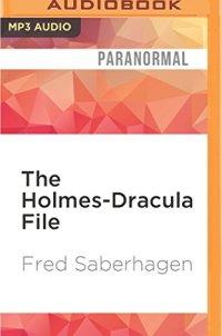 The Holmes-Dracula File (The New Dracula)