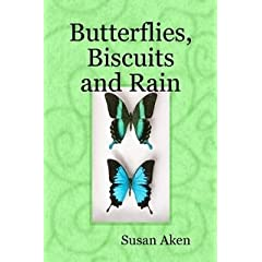 Butterflies, Biscuits and Rain