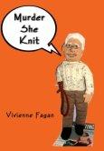 Murder, She Knit (Hilda Hopkins, Serial Knitter)