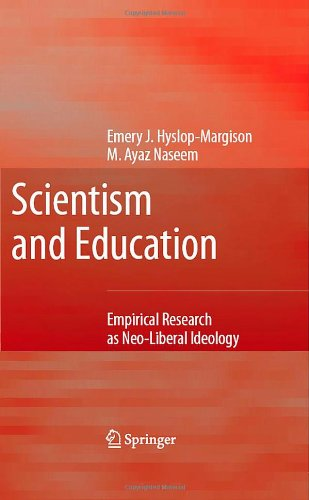 Scientism and Education: Empirical Research as Neo-Liberal Ideology