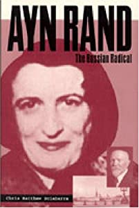 "Cover of ""Ayn Rand: The Russian Radical"""