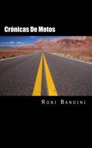 Cronicas-de-motos-Aventuras-a-bordo-de-una-Gilera-Sport-Harley-Sportster-Kawa-Vulcan-y-Honda-Shadow