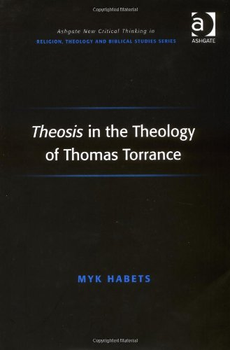 Theosis: Patristic Remedy for Evangelical Yearning at the Close of the Modern Age