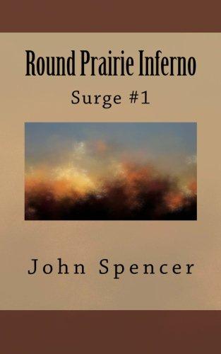 Round Prairie Inferno: Surge #1 (Volume 1)