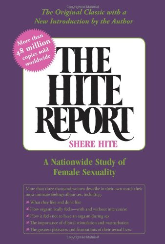The Hite Report: A National Study of Female Sexuality