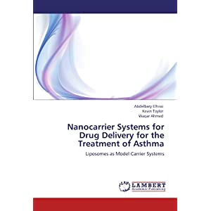 Nanocarrier Systems for Drug Delivery for the Treatment of Asthma: Liposomes as Model Carrier Systems