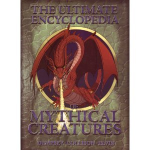The Ultimate Encyclopedia of Mythical Creatures