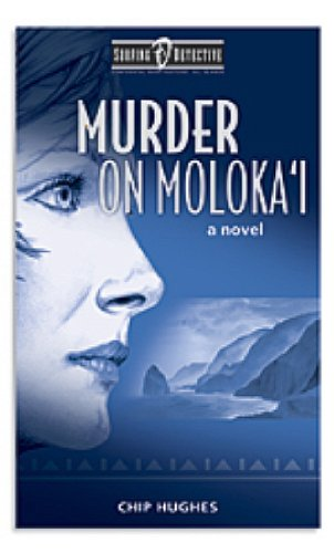 Murder on Moloka'i (Surfing Detective Mystery Series)